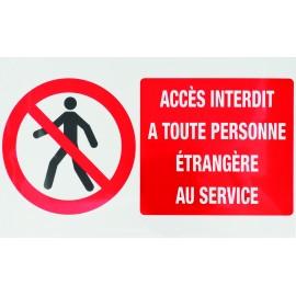 """Panneau """"Accès interdit à toute personne étrangère au service"""""""
